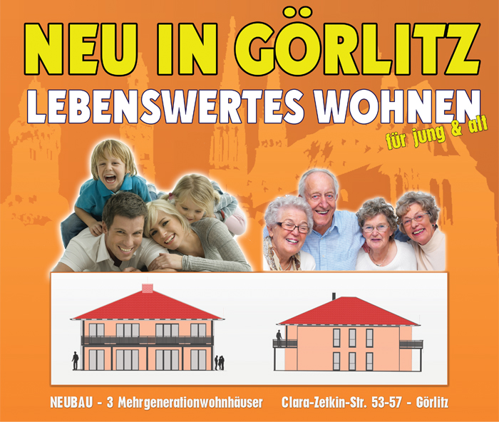 Neu in Görlitz - Lebenswertes Wohnen für jung & alt